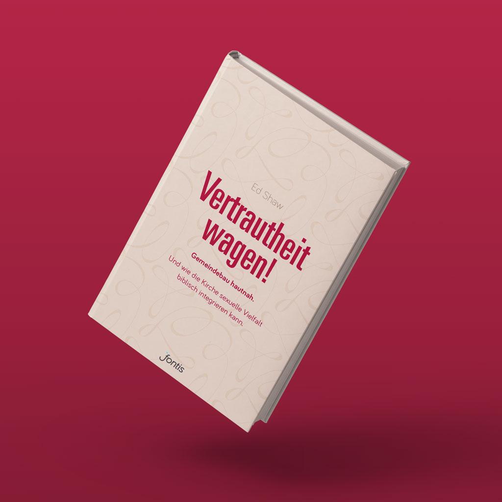 Buchcover: Vertrautheit wagen!